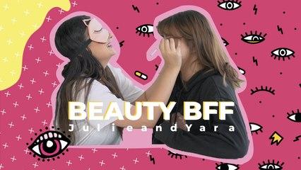 Beauty BFF - Julie and Yara