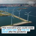 This innovative plan could create 395 million jobs and help the planet after the pandemic