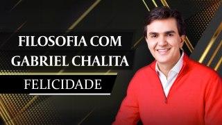 Filosofia com Gabriel Chalita