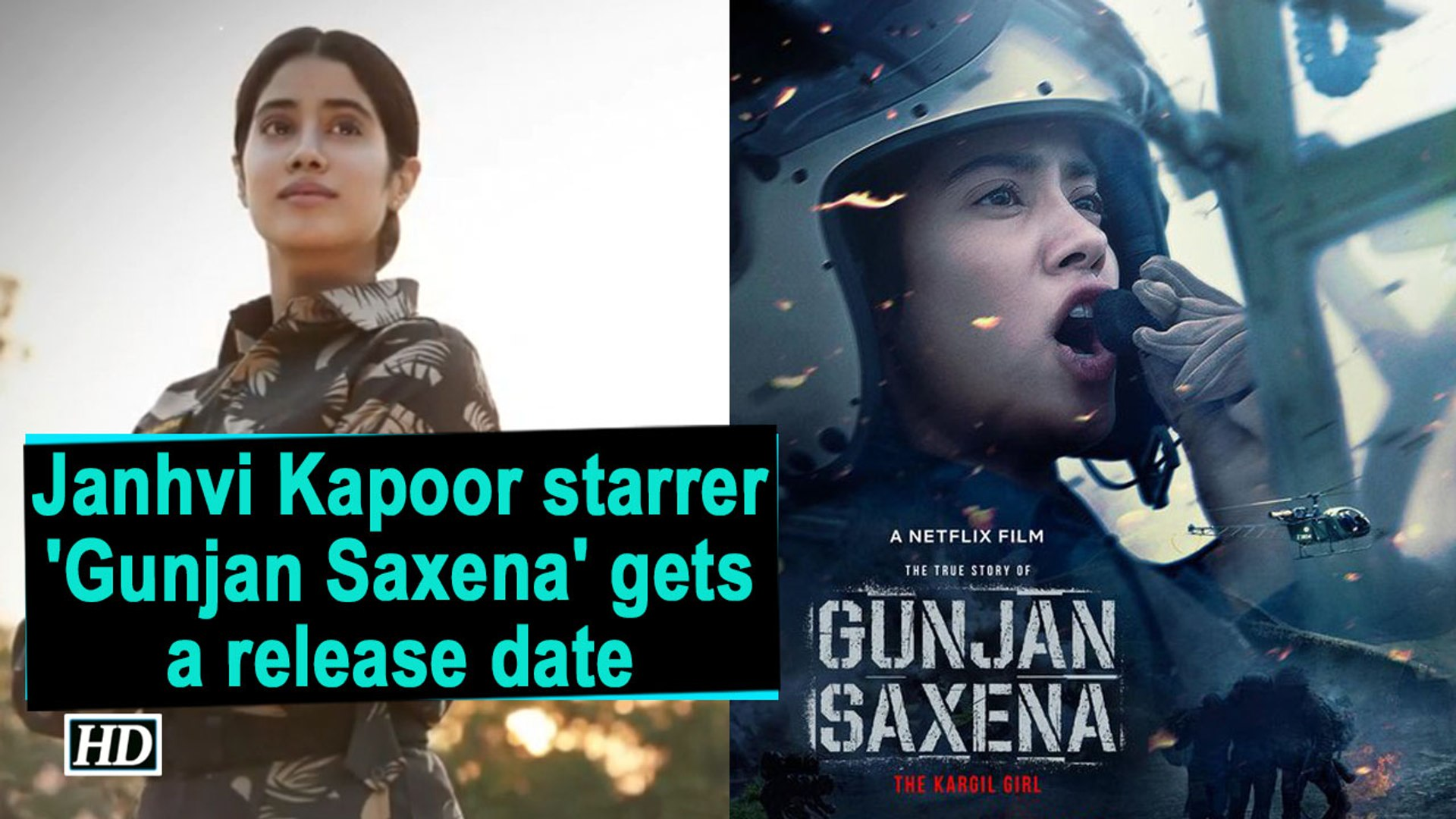 Janhvi Kapoor Starrer Gunjan Saxena Gets A Release Date Video Dailymotion