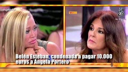 Belén Esteban, condenada a pagar 10.000 euros a Ángela Portero