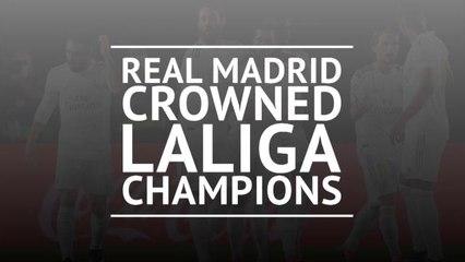 Breaking News - Real Madrid crowned LaLiga champions