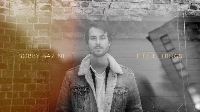 Bobby Bazini - Little Things