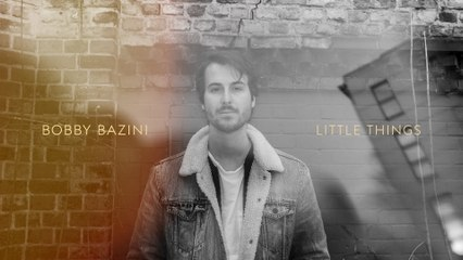 Bobby Bazini - Little Things