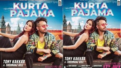Kurta Pajama song : Shehnaz Gill और Tony Kakkar का रिलीज से पहले हुआ Trend | FilmiBeat
