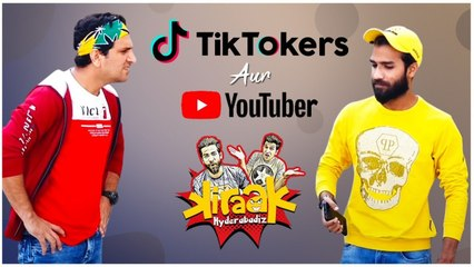 Tiktoker's Aur Youtuber Kiraak Hyderabadiz