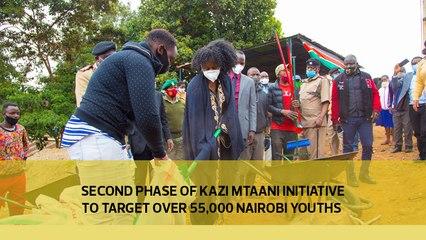 Second phase of Kazi Mtaani Initiative to target over 55,000 Nairobi youths