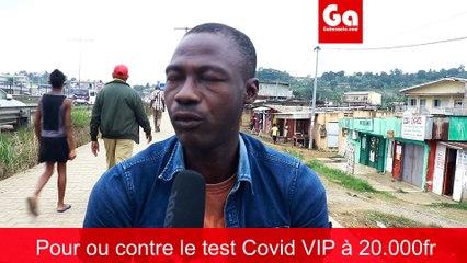 TEST COVID VIP A 20.000 Fr CFA : AVIS DE LA POPULATION