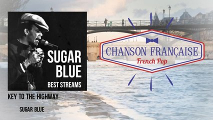 Sugar Blue - Key to the Highway