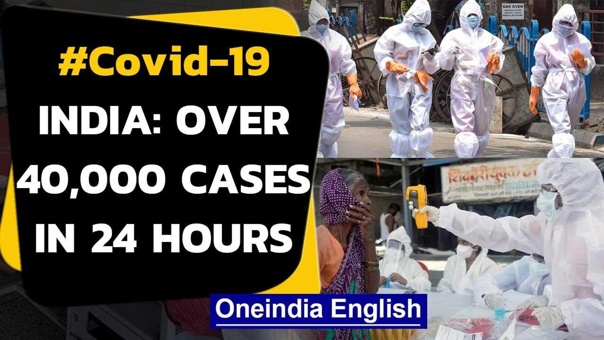 Covid-19: For the first time more than 40 thousand cases reported in 24 hours in India|Oneindia News