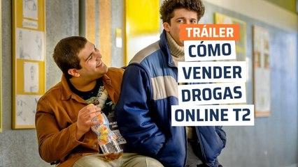 Tráiler de cómo vender drogas online temporada 2