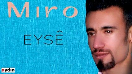 Miro - Eyşe