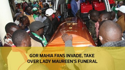 Gor Mahia fans invade, take over Lady Maureen's funeral