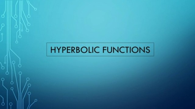 Hyperbolic Functions    Concepts    Basics    Graphs    Proofs    In English    Open Mathematics
