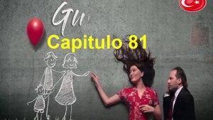 Gulperi Capitulo 81