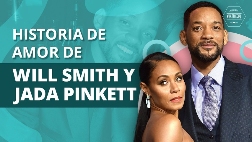 La no tan estable historia de amor entre Will Smith y Jada Pinkett   The not so stable love story between Will Smith and Jada Pinkett