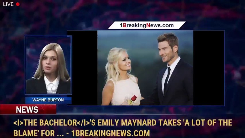 The Bachelor's Emily Maynard Takes 'a Lot of the Blame' for ... - 1BreakingNews.com