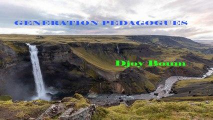 Génération Pédagogues - DJOY BOUM