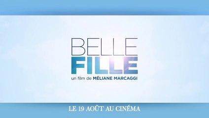 BELLE FILLE - VF - sortie le 19 Août 2020