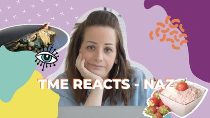 TME Reacts - NAZ