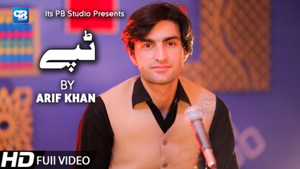 Pashto new song 2020 | Tappy Tapay Tappaezy | Arif Khan Tappy - New Song | Pashto Video Song | hd