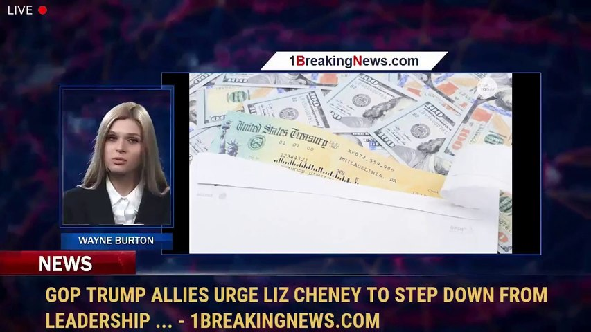 GOP Trump allies urge Liz Cheney to step down from leadership ... - 1BreakingNews.com