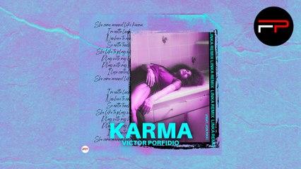 Victor Porfidio Ft. Jon Pike - Karma (Linka Remix)
