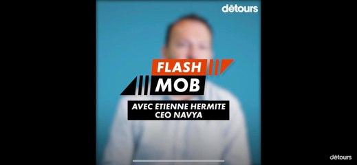 FlashMob : Etienne Hermitte (NAVYA)
