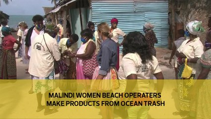Malindi Women Beach Operators make products from ocean trash