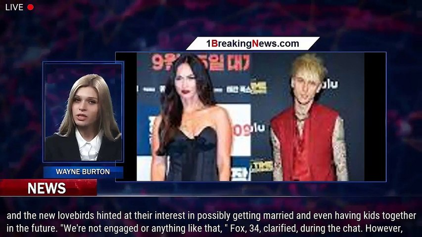 Megan Fox and Machine Gun Kelly Hint at Marriage in Their Future While Dishing on 'Immediate'  - 1BN