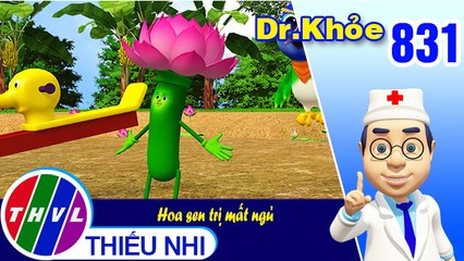 Dr. Khỏe - Tập 831: Hoa sen trị mất ngủ
