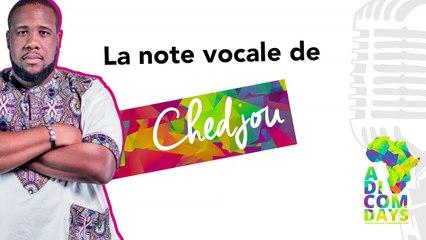 La note vocale de Chedjou : nouveautés Social Media #5