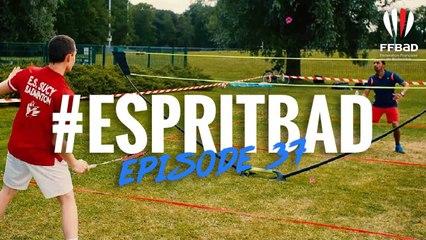 #EspritBad - Épisode 37 - Le badminton prend l'air