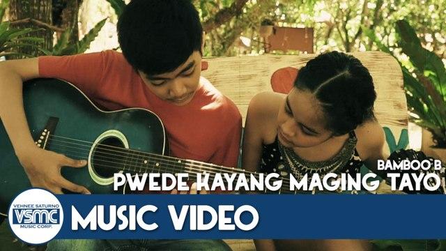 Bamboo B - Pwede Kayang Maging Tayo