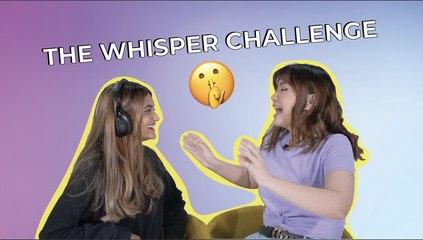 Whisper Challenge _ Julie and Shannon