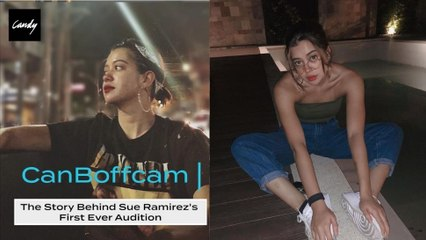 The Story Behind Sue Ramirez's Star Magic Audition