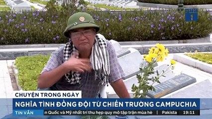 Nghĩa tình đồng đội từ chiến trường Campuchia | VTC