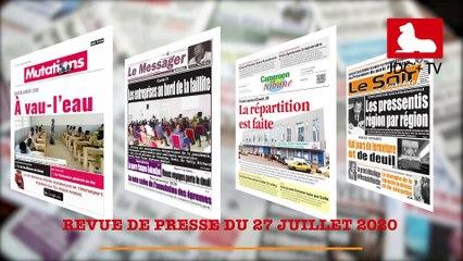 REVUE DE PRESSE CAMEROUNAISE DU 27 JUILLET 2020