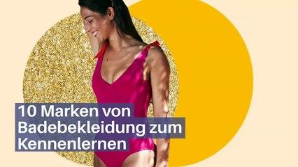 10 Marken von Badebekleidung zum Kennenlernen