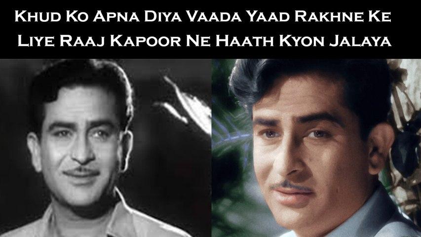 Khud Ko Apna Diya Vaada Yaad Rakhne Ke Liye Raaj Kapoor Ne Haath Kyon Jalaya