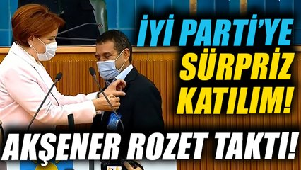 İYİ Parti'ye sürpriz katılım... Rozetini Meral Akşener taktı!