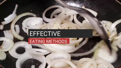 Effective Eating Methods