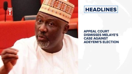 Appeal Court dismisses Melaye's case against Adeyemi's election, Global coronavirus deaths pass 650,000 and more