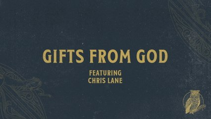 Chris Tomlin - Gifts From God