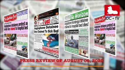 CAMEROONIAN PRESS REVIEW OF AUGUST 06, 2020