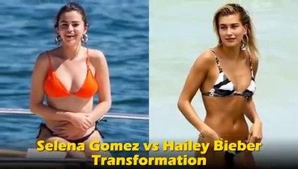 Selena Gomez vs Hailey Bieber Transformation 2020
