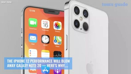 iPhone 12 performance will blow away Galaxy Note 20 — here's why
