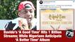 F78NEWS: Davido's 'A Good Time' Hits 1 Billion Streams; While Nigerians Anticipate 'A Better Time' Album.