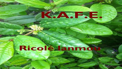 KAFE - RICOLE LANMOU