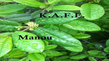 KAFE - MANOU
